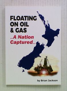 Floating On Oil & Gas. A Nation Captured (FINAL Edition)