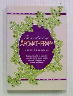 Introducing Aromatherapy (Revised Millennium Edition)