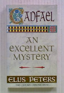 An Excellent Mystery: The Cadfael Chronicles XI