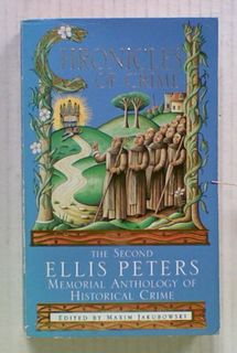 Chornicles of Crime: The Second Ellis Peters Memorial