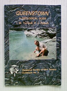 Queenstown: A Geological Guide