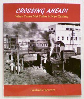 Crossing Ahead! When Trams Met Trains in New Zealand