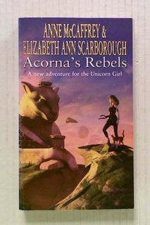 Acorna's Rebels (Bk6 of Acorna)