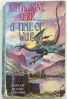 A Time of War (Bk3 of Deverry: The Westlands)