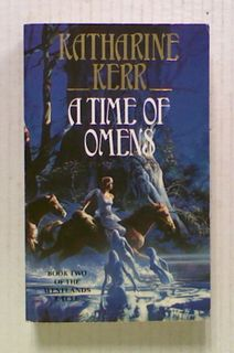 A Time of Omens (Bk2 of Deverry: The Westlands)