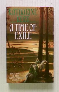 A Time of Exile (Bk1 of Deverry: The Westlands)