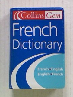 Collins Gem French Dictionary. French-English. English-French