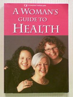 A Woman's Guide to Health