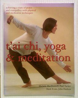 T'ai Chi, Yoga & Meditation