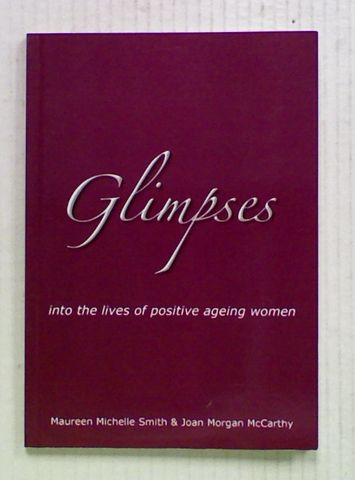 Glimpses into the Lives of Positive Ageing Women