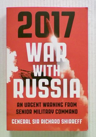 2017 War With Russia: An Urgent Warning From