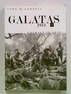 Galatas 1941: Courage In Vain