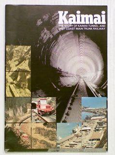 Kaimai: The Story of Kaimai Tunnel and East Coast