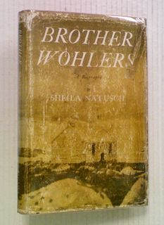 Brother Wohlers: A Biography of J. F. H. Wohlers of Ruapuke