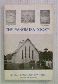 The Rangiatea Story