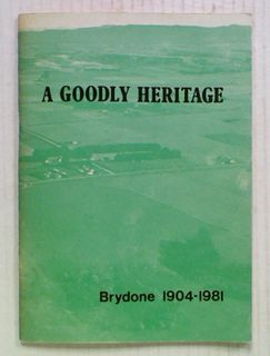 A Goodly Heritage: Brydone 1904-1981