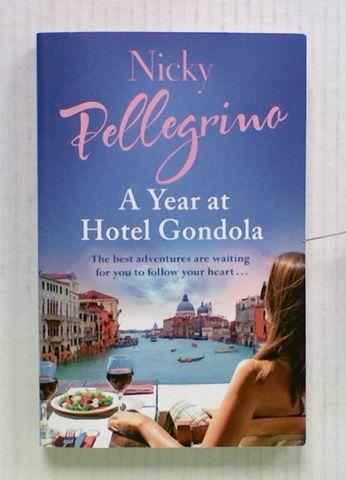 A Year at Hotel Gondola