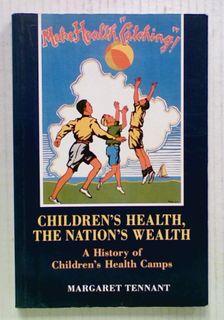 Children's Health, The Nation's Wealth