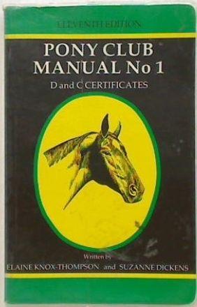 New Zealand Pony Club Manual No 1 (1994)