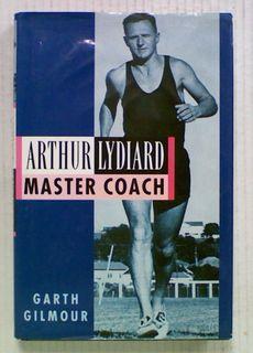 Arthur Lydiard : Master Coach (Hard Cover)
