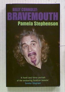 Billy Connolly: Bravemouth.
