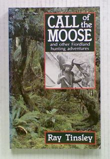 Call of the Moose and other Fiordland Hunting Adventures