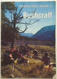 Bushcraft. Mountain Safety Manual 12