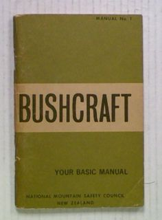 Bushcraft. Your Basic Manual. Manual No1