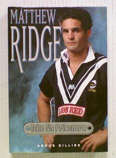 Matthew Ridge. Take No Prisoners