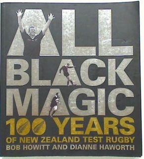 All Black Magic.100 Years of New Zealand
