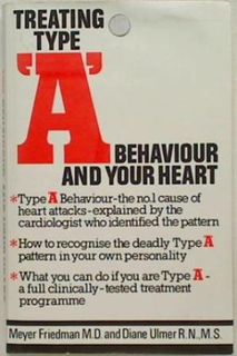 Treating Type A Behaviour and your Heart