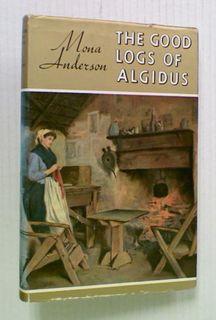 The Good Logs of Algidus (Hard Cover)
