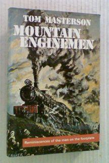 Mountain Enginemen