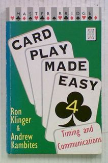 Card Play Made Easy 4: Timing and Communications