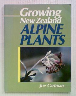 Growing New Zealand Alpine Plants.