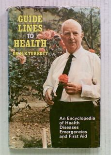 Guide Lines to Health: An Encyclopedia of Health, Disease