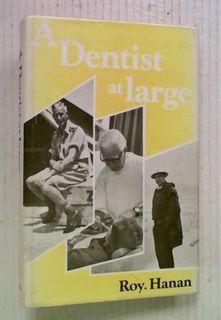 A Dentist at Large