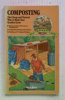 Composting: The Cheap and Natural Way to Make