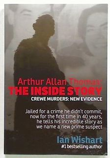 Arthur Allan Thomas: The Inside Story