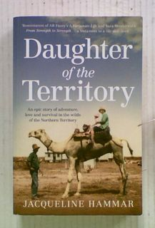 Daughter of the Territory. An Epic Story of Adventure