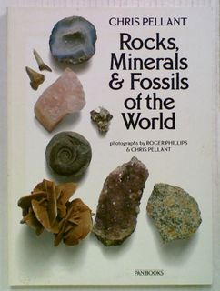 Rocks, Minerals & Fossils of the World