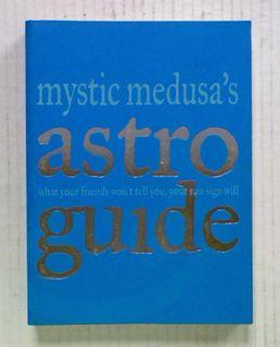 Mystic Medusa's Astro Guide