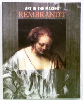 Art in the Making: Rembrandt