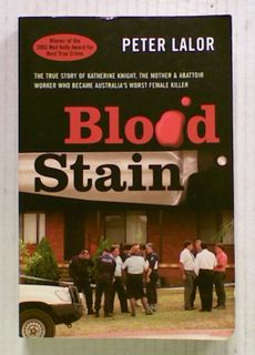 Blood Stain: The True Story of Katherine Knight