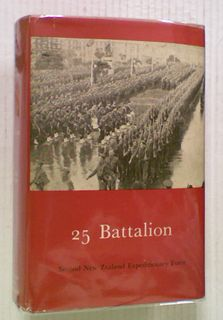 25 Battalion: Official History of New Zealand