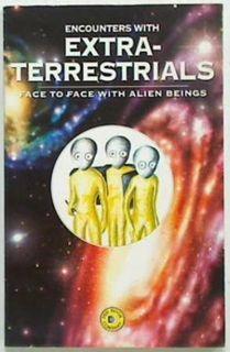 Encounters with Extra-Terrestrials