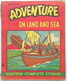 Adventure On Land and Sea