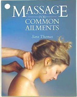 Massage for Common Ailments