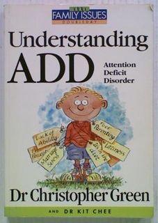 Understanding ADD. Attention Deficit