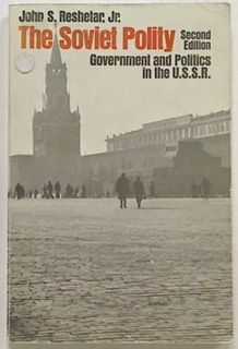The Soviet Polity: Government and